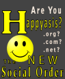 Happy as Is... the New Social Order